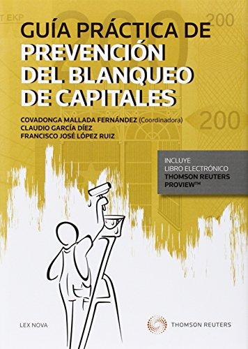 Guía Práctica De Prevención Del Blanqueo De Capitales (Comentarios a Leyes) por Oord.) Covadonga Mallada Fernández (C