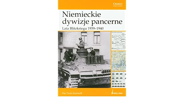 Znalezione obrazy dla zapytania Pier Paolo Battistelli Niemieckie dywizje pancerne