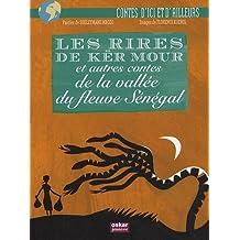 Les rires de Kër Mour et autres contes de la vallée du fleuve Sénégal