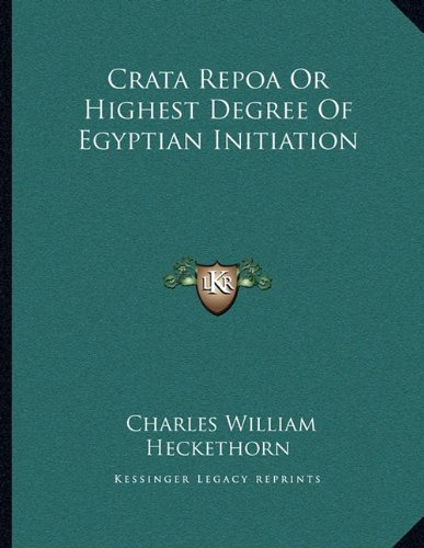 crata-repoa-or-highest-degree-of-egyptian-initiation-by-charles-william-heckethorn-2010-09-10