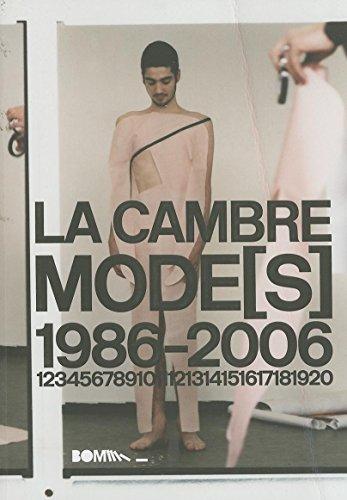 La Cambre Modes 1986-2006 par Tony Delcampe