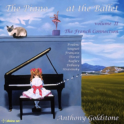 the-piano-at-the-ballet-vol-2-the-french-connection-anthony-goldstone-divine-art-dda-25148