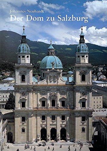 Der Dom zu Salzburg (Große Kunstführer / Große Kunstführer / Kirchen und Klöster, Band 78)