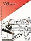 Autodesk AutoCAD Architecture Schulungshandbuch