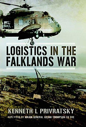 Logistics in the Falklands War: Behind the British Victory por Kenneth L. Privratsky