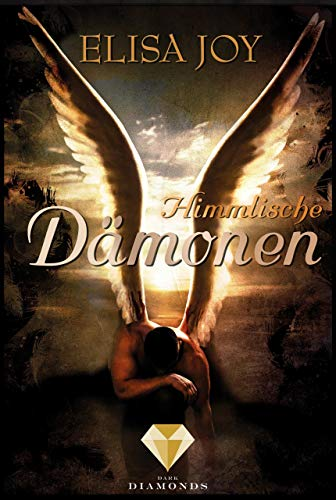 Himmlische Dämonen (Himmel und Hölle 1) (Ideen Geburtstag überraschung)