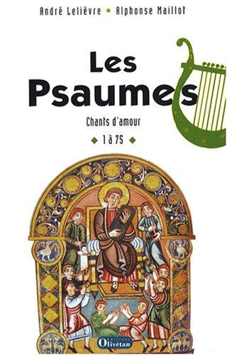 Les Psaumes : Chants d'amour 1  75