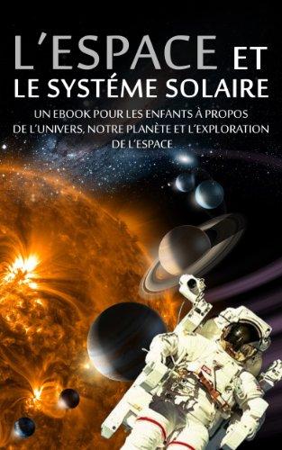 L'ESPACE et LE SYSTÉME SOLAIRE - Un e...