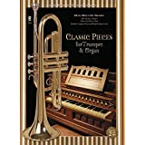 Classic Pieces for Trumpet & Organ: Book/2-CDs Pack (July 01,2006)