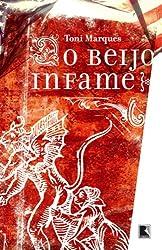 O Beijo Infame (Em Portuguese do Brasil)