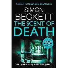 The Scent of Death: (David Hunter 6) (English Edition)