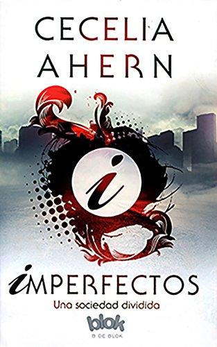 Imperfectos: Una sociedad dividida (Sin límites) por Cecelia Ahern