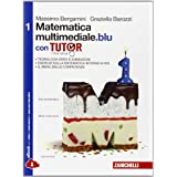 Matematica multimediale.blu. Tutor. Con e-book. Con espansione online. Per le Scuole superiori