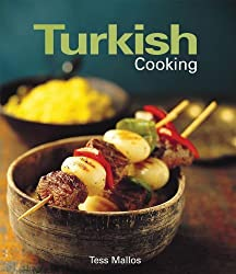 Turkish Cooking by Tess Mallos (2006-08-02)