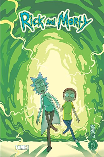 Rick & Morty (1) : Rick & Morty. Tome 1
