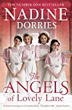 The Angels of Lovely Lane (The Lovely Lane Series) by Nadine Dorries