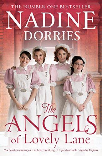 The Angels of Lovely Lane (The Lovely Lane Series) by Nadine Dorries
