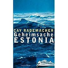 Geheimsache Estonia: Roman