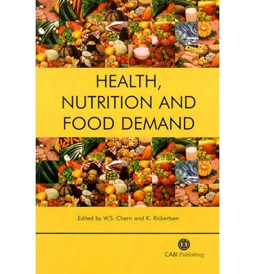 [(Health, Nutrition and Food Demand)] [ Edited by Wen S. Chern, Edited by K. Rickertsen ] [June, 2003]