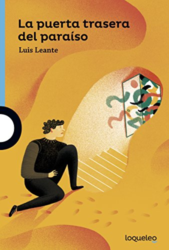 La puerta trasera del paraíso por Luis Leante