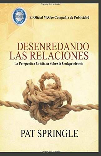 Untangling Relationships: Spanish Version por Pat Springle