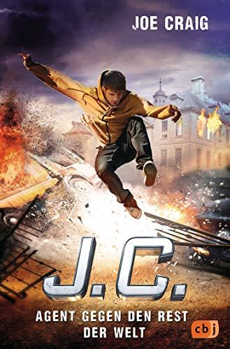 J.C. - Agent gegen den Rest der Welt (Die Agent J.C.-Reihe, Band 7) -