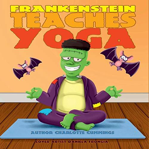 Frankenstein Teaches Yoga