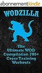 WODs: WODZILLA: The Ultimate WOD Comp...