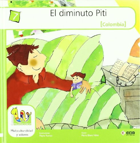 Diminuto Piti, El (Colombia) (Multicolor Tapa Dura) por María Eliana Vélez Gómez