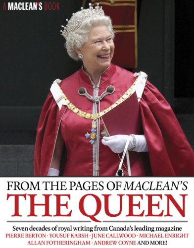 from-the-pages-of-macleans-the-queen-a-macleans-book-english-edition