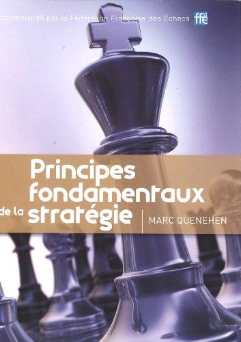 Principes fondamentaux de la stratégie par Marc QUENEHEN
