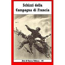 Schizzi della Campagna di Francia (Arte di Guerra Tedesca)