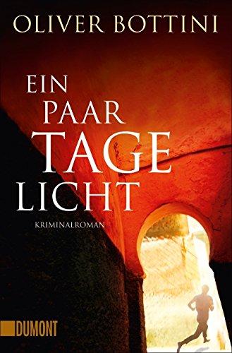 Tages Das Licht Des (Taschenbücher: Ein paar Tage Licht: Kriminalroman)