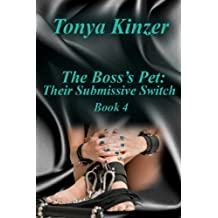 Their Submissive Switch (The Boss's Pet (BDSM) Book 4) (English Edition)