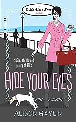 Hide Your Eyes (Little Black Dress)