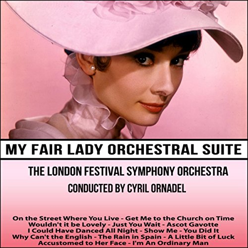 My Fair Lady Orchestral Suite
