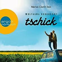 """Wolfgang Herrndorf – """"Tschick"""""""