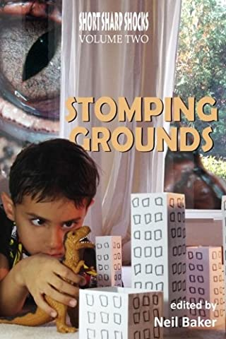 Stomping Grounds: Volume 2 (Short Sharp Shocks)