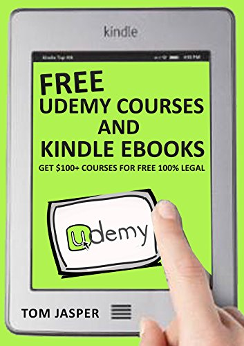 Free Udemy Courses and Kindle Ebooks: Get $100+ Courses for Free ...