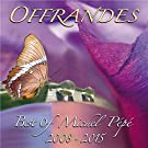 Offrandes - Best of 2008-2015 - CD