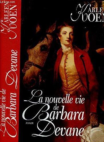 La nouvelle vie de Barbara Devane