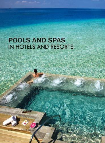 Pools and Spas in Hotels and Resorts by Mandy Li (1-Nov-2013) Hardcover - Pool Spa Design