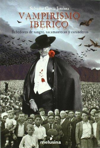 Vampirismo Iberico (Historia) por Salvador García Jiménez