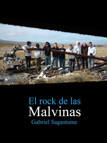 El rock de las Malvinas por Gabriel Sagastume