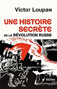 """Afficher """"Une histoire secrète de la révolution russe"""""""