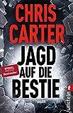 Chris Carter: Jagd auf die Bestie