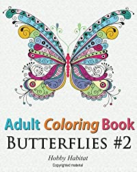 Adult Coloring Book - Butterflies: Coloring Book for Adults Featuring 50 HD Butterfly Patterns