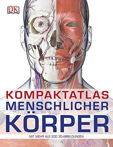 icher Körper: Mit 300 3D-Abbildungen ()