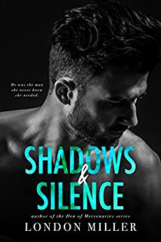 Shadows & Silence: A Wild Bunch Novel by [Miller, London]