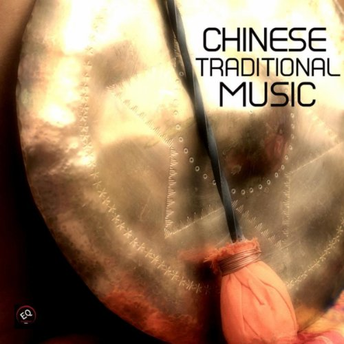 Chinese Traditional Music and ...